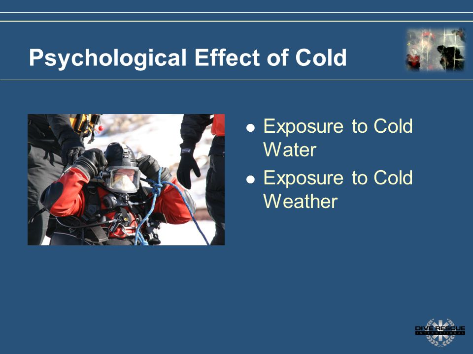 Psychological Effect of Cold Exposure to Cold Water Exposure to Cold Weather