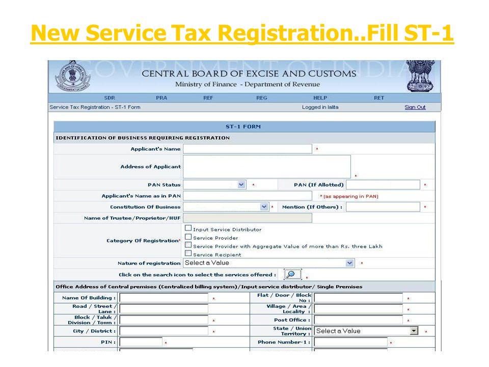 New Service Tax Registration..Fill ST-1