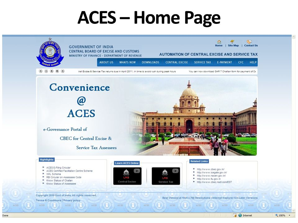 Data of Existing Assessees have beenmigrated to ACES No need to obtain fresh registrations For all the Existing Assesses, the system has generated TPINs (Temporary Personal Identification Number) and Passwords.