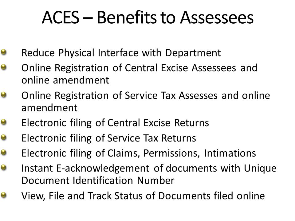 Registration Procedure for New Assessee (Registrant) User to access ACES application by clicking http:/www.aces.gov.in User to click Central Excise Or Service Tax as required Select the hyperlink New Users to Click Here to Register with ACES to go for Creation of User Name.