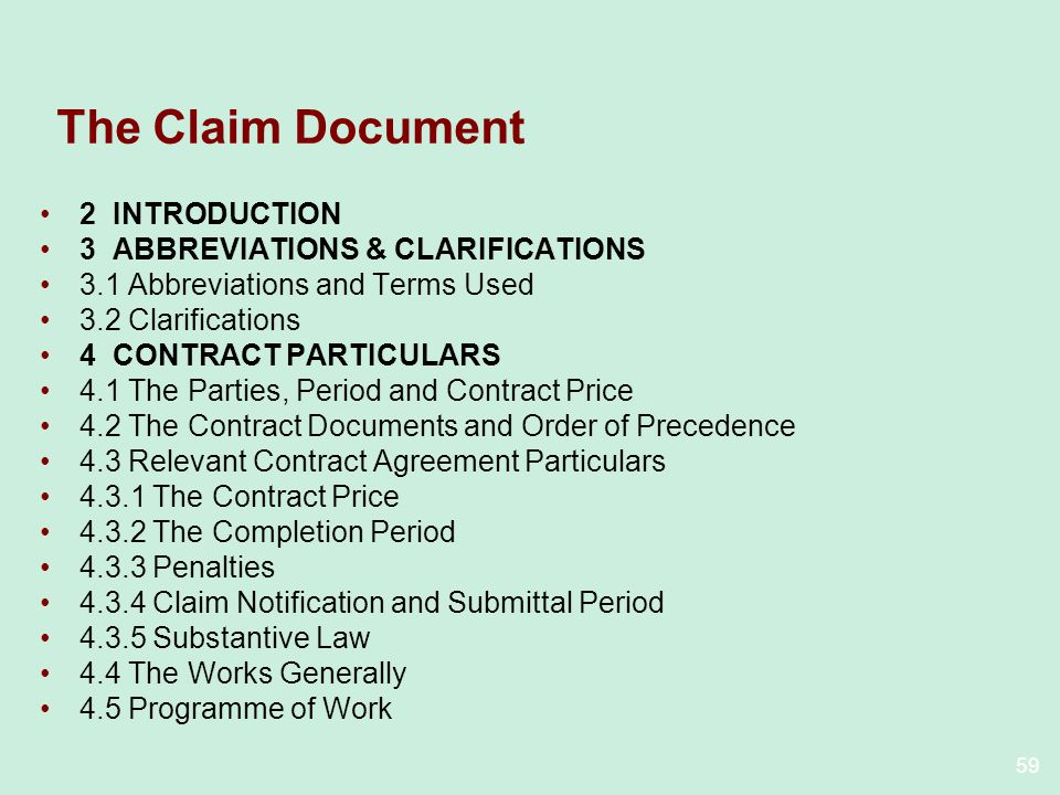 59 The Claim Document 2 INTRODUCTION 3 ABBREVIATIONS & CLARIFICATIONS 3.1 Abbreviations and Terms Used 3.2 Clarifications 4 CONTRACT PARTICULARS 4.1 T