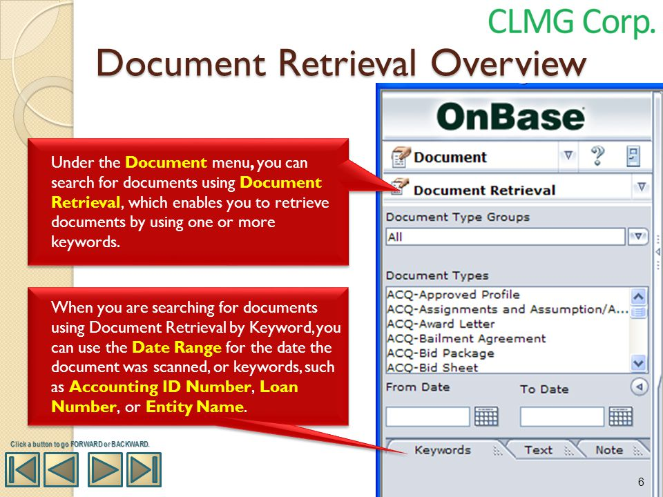 Document Retrieval Overview Under the Document menu, you can search for documents using Document Retrieval, which enables you to retrieve documents by