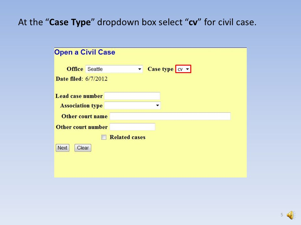 4 On the Open A Civil Case screen below you will select your case specific information.