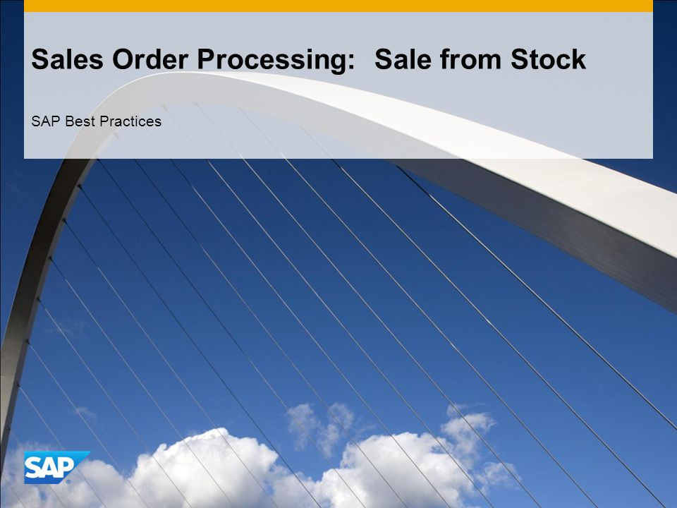 Sales Order Processing: Sale from Stock SAP Best Practices