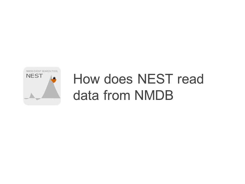 How does NEST read data from NMDB