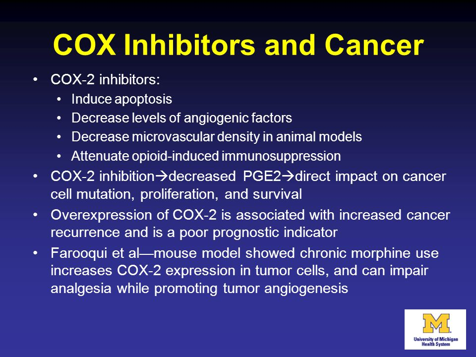 COX Inhibitors and Cancer COX-2 inhibitors: Induce apoptosis Decrease levels of angiogenic factors Decrease microvascular density in animal models Att