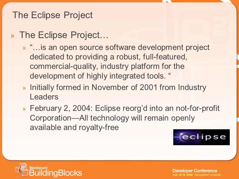The Eclipse Project » The Eclipse Project… » …is an open source software development project dedicated to providing a robust, full-featured, commercia