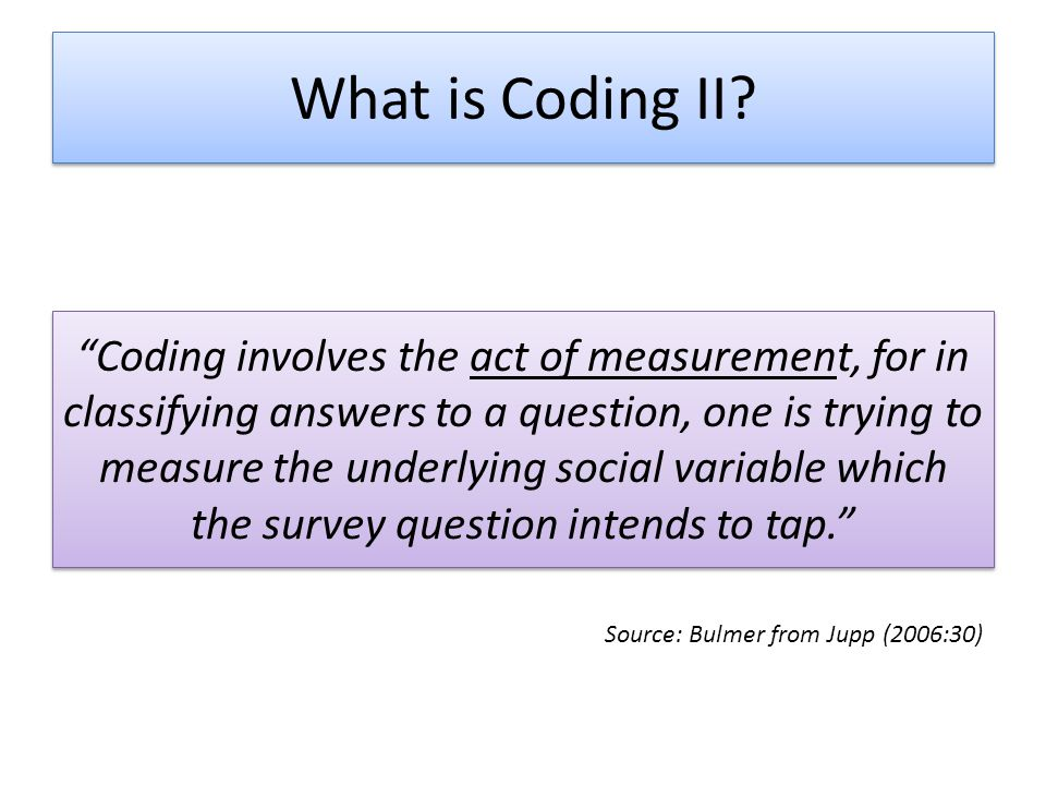 What is Coding II.