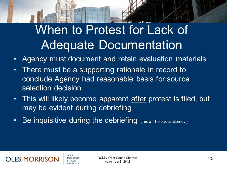 When to Protest for Lack of Adequate Documentation Agency must document and retain evaluation materials There must be a supporting rationale in record
