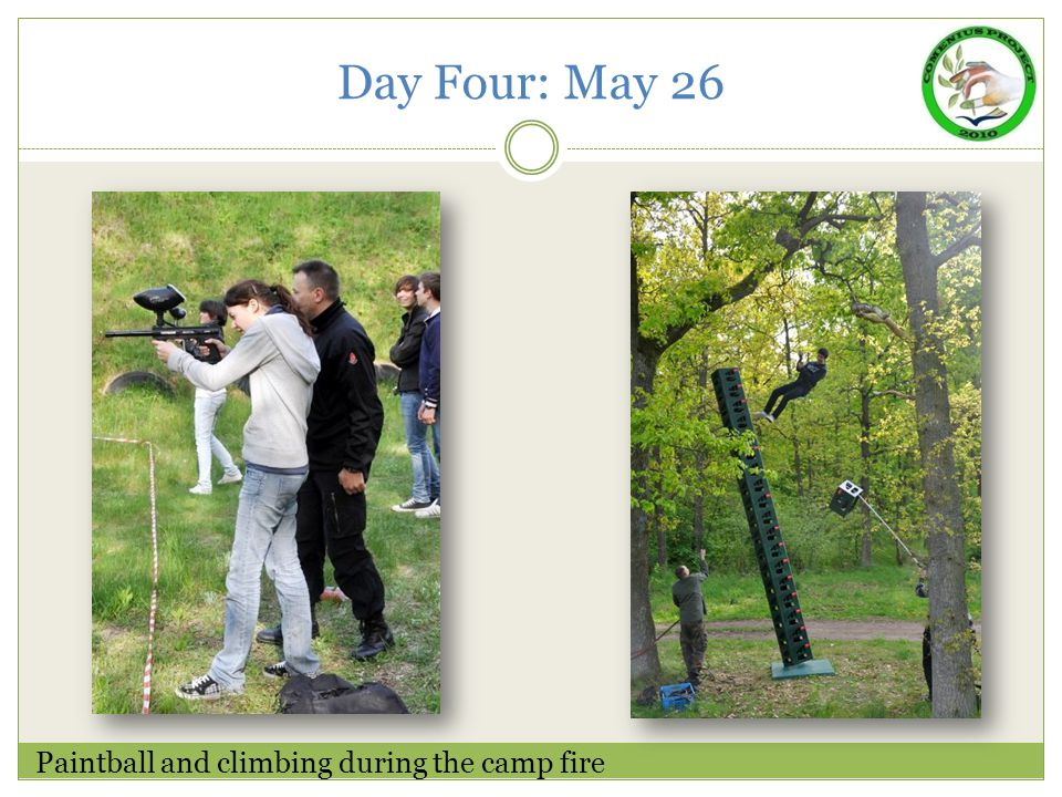 Day Four: May 26 Paintball and climbing during the camp fire