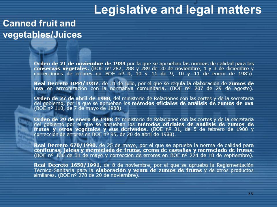 39 Orden de 21 de noviembre de 1984 por la que se aprueban las normas de calidad para las conservas vegetales.