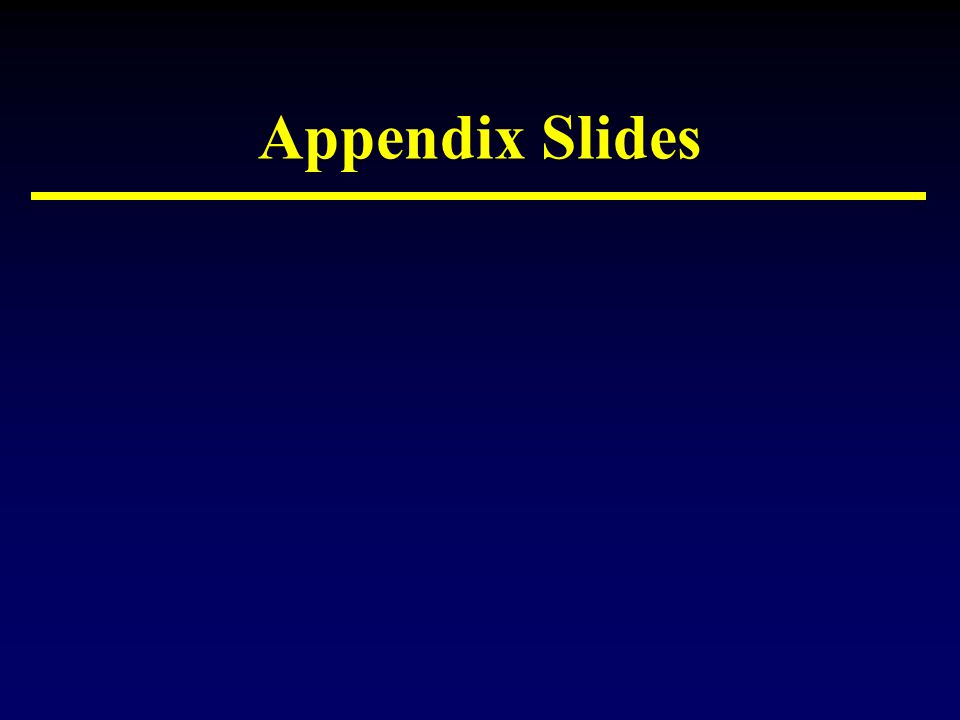 Appendix Slides