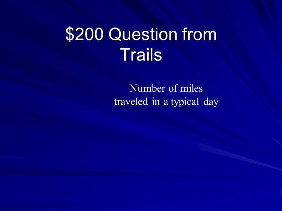 $100 Answer from Trails Railhead