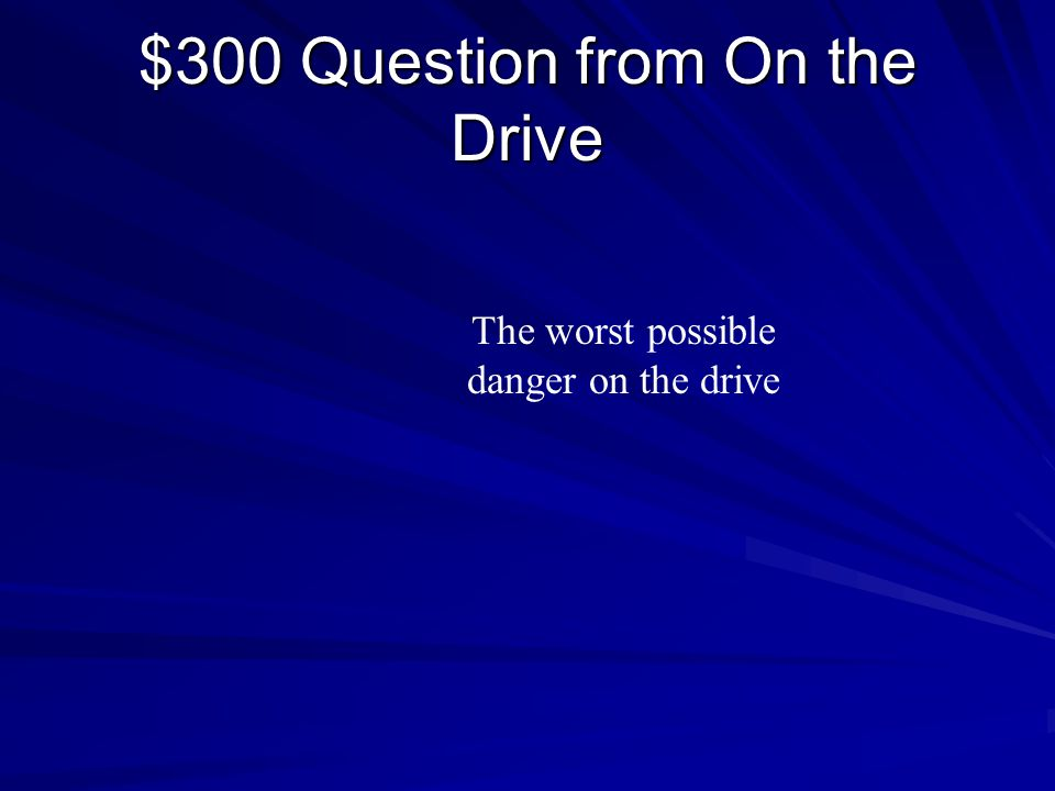 $200 Answer from On the Drive The Boss