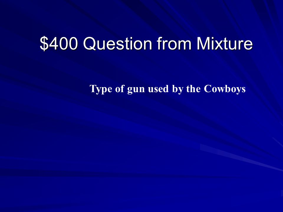 $300 Answer from Mixture Chuckwagon