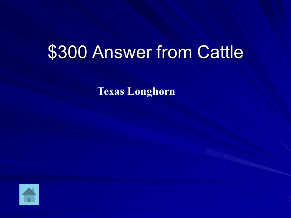 $300 Question from Cattle Breed of cow just north of the Mexican border