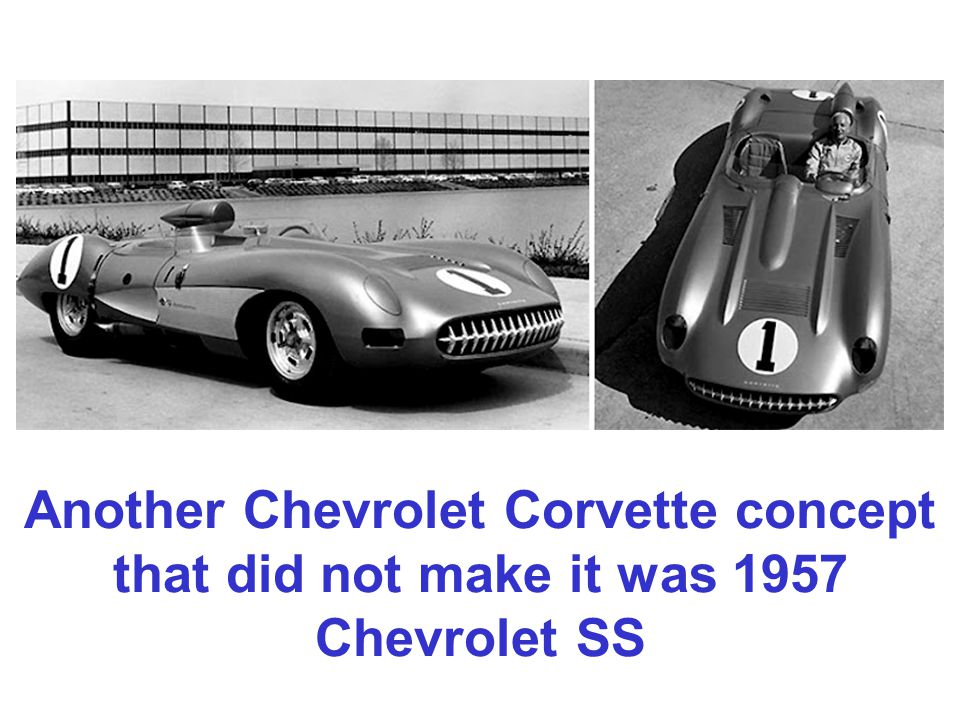 Another Chevrolet Corvette concept that did not make it was 1957 Chevrolet SS