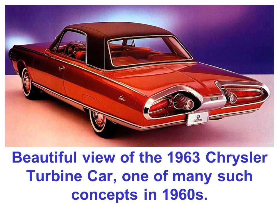 Beautiful view of the 1963 Chrysler Turbine Car, one of many such concepts in 1960s.