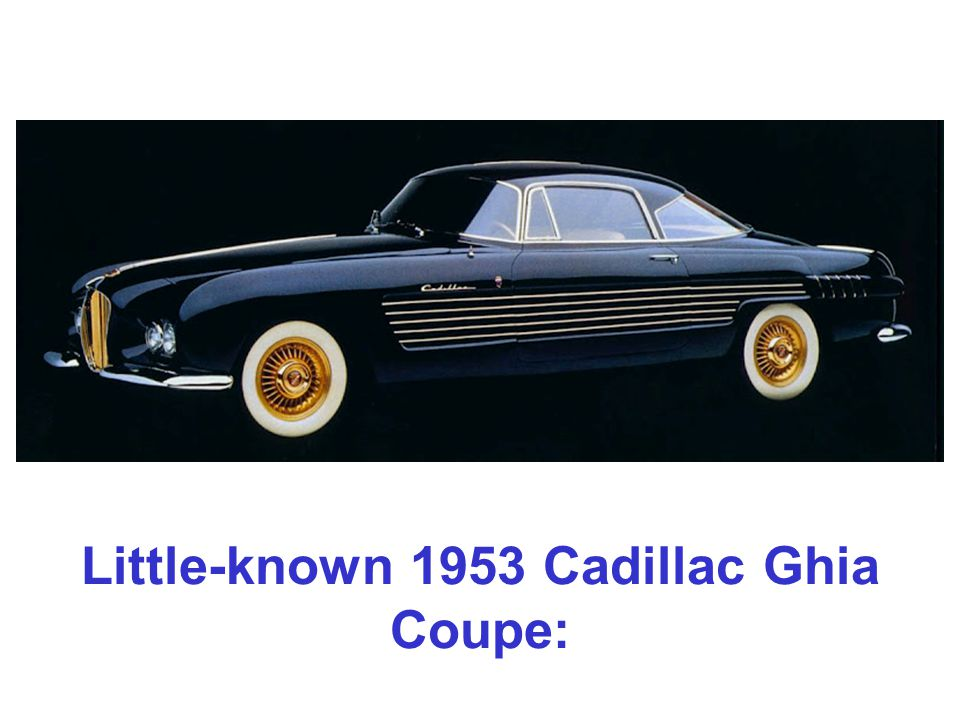 Little-known 1953 Cadillac Ghia Coupe: