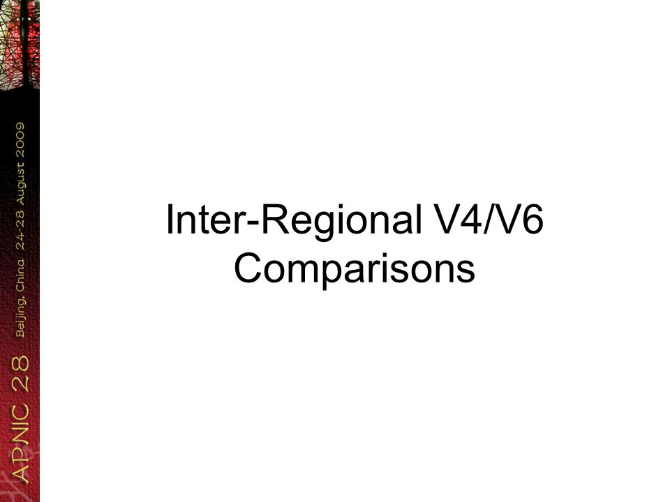 Inter-Regional V4/V6 Comparisons