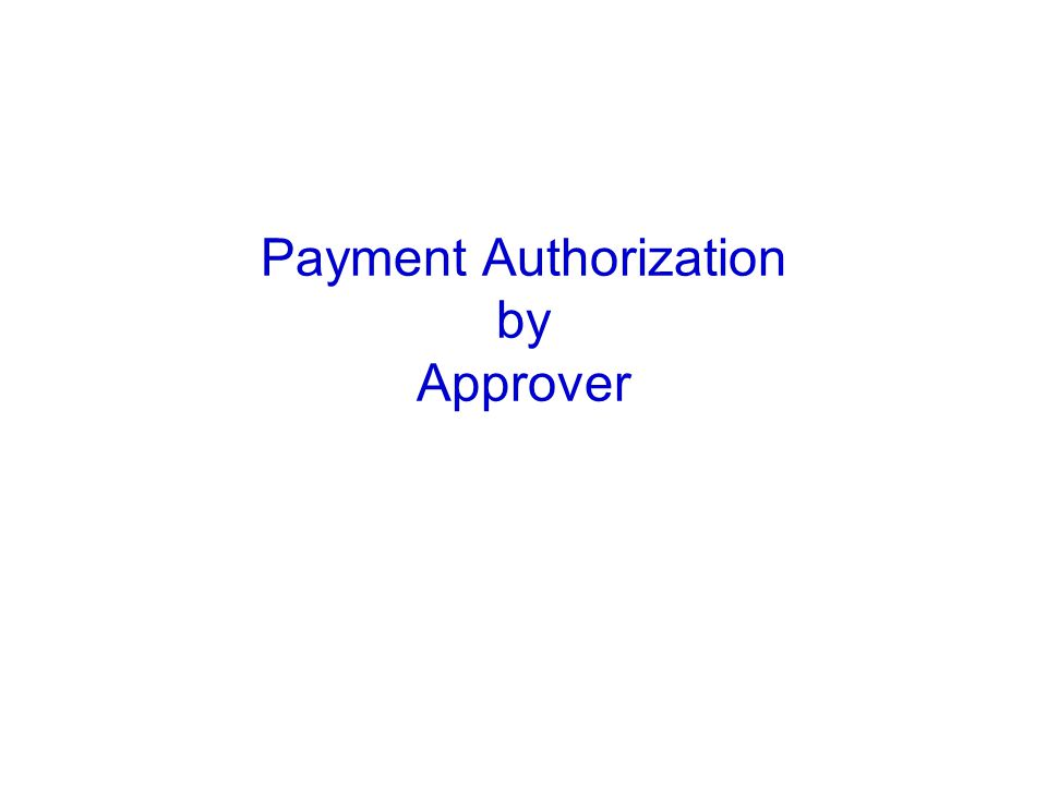 Payment Authorization by Approver