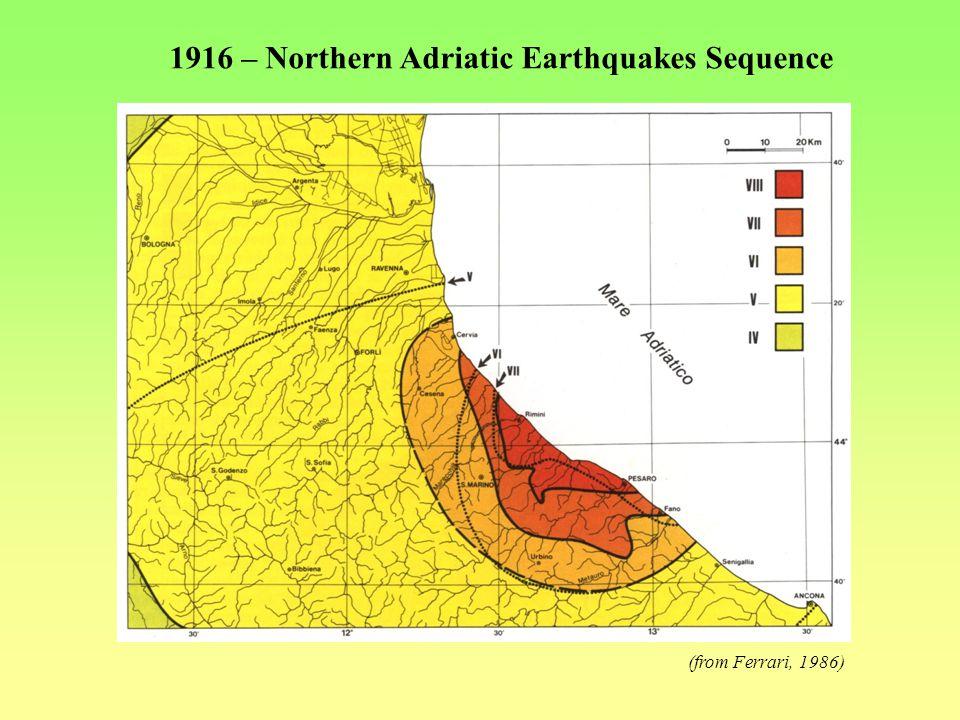 The Rimini earthquake of 17th May 1916 Me = 5.8 ; Io (MCS) = VIII Felt Localities 132 Felt Area 90.000 Km 2 Damage Zone 3.700 Km 2