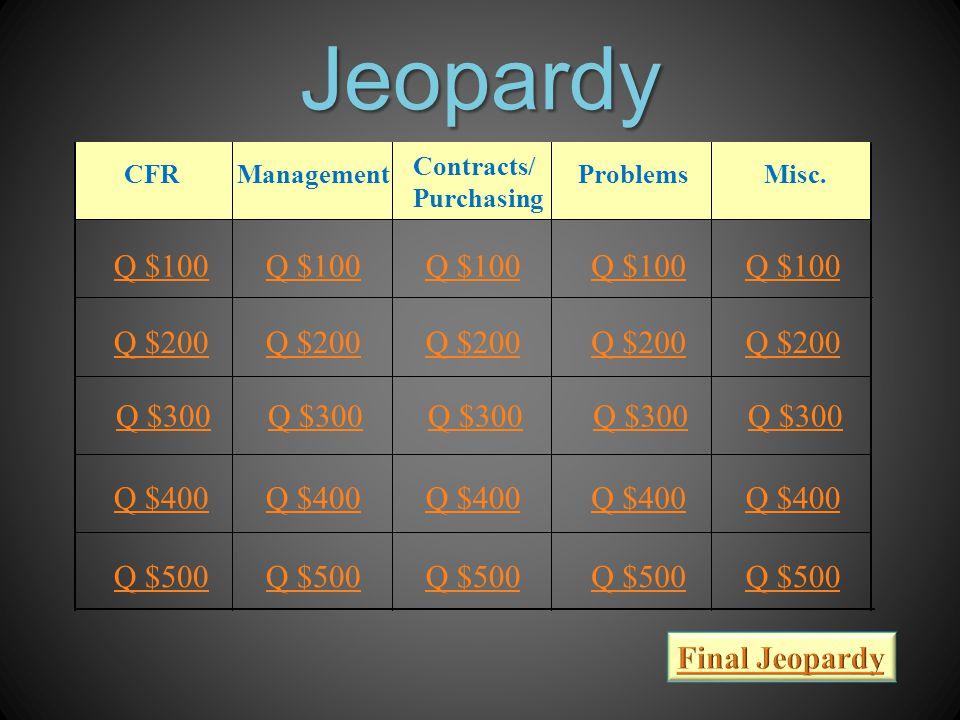 Jeopardy CFRManagementProblemsMisc.
