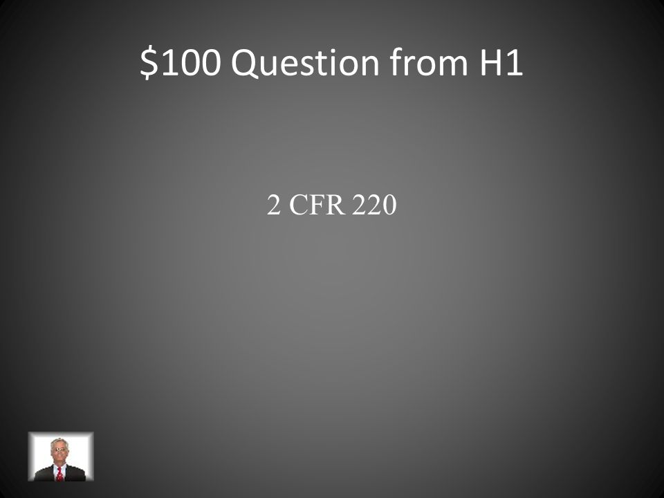 $100 Question from H3 A mechanism for procurement of a product or service with specific obligations for both sponsor and recipient.