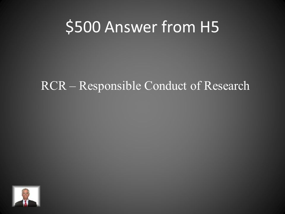 $500 Question from H5 This training program should include instruction in ethics, conflict of interest, responsible authorship, policies to handle mis