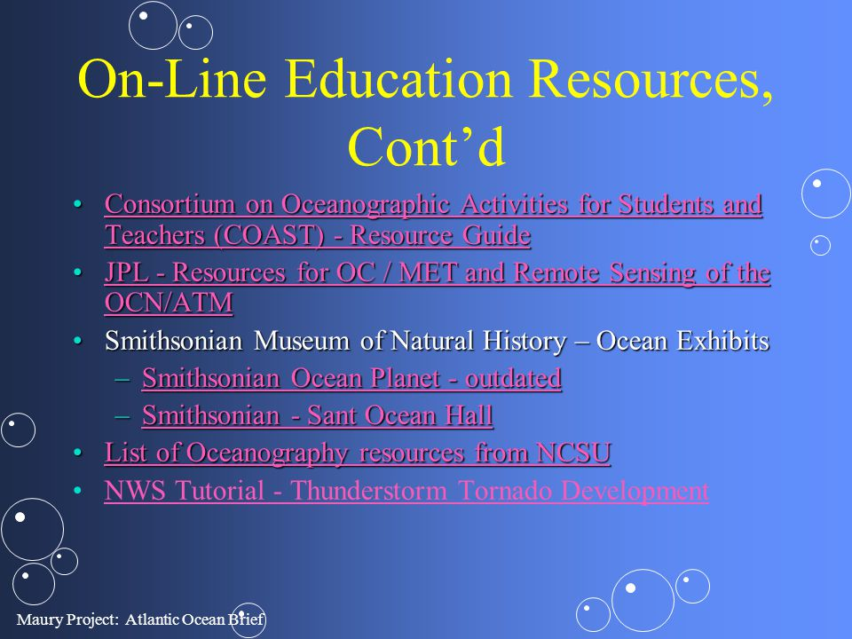 Maury Project: Atlantic Ocean Brief On-Line Education Resources, Contd Consortium on Oceanographic Activities for Students and Teachers (COAST) - Reso