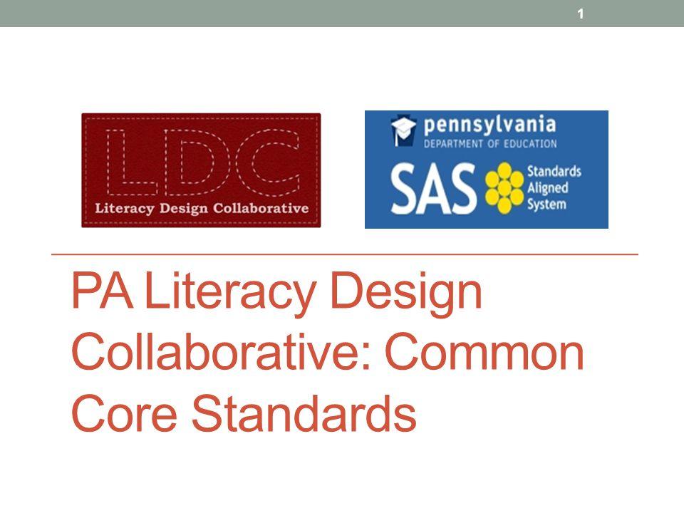 PA Literacy Design Collaborative: Common Core Standards 1