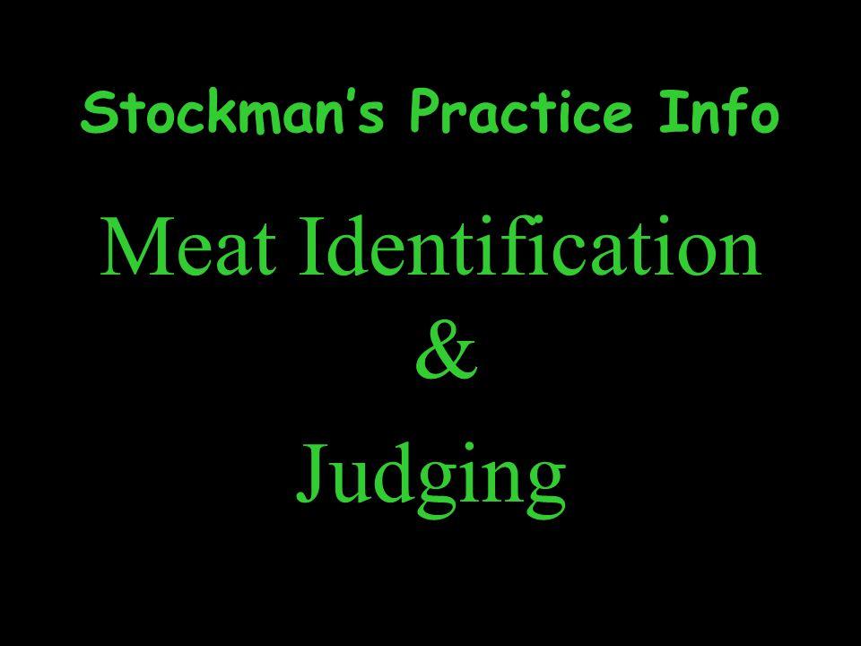 Stockmans Practice Info Meat Identification & Judging