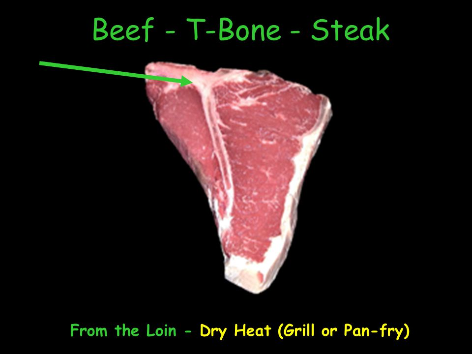 Beef - T-Bone - Steak From the Loin - Dry Heat (Grill or Pan-fry)
