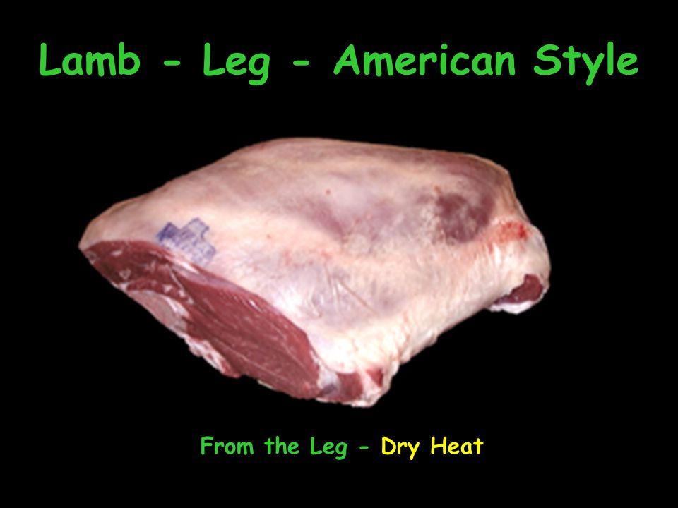 Lamb - Leg - American Style From the Leg - Dry Heat