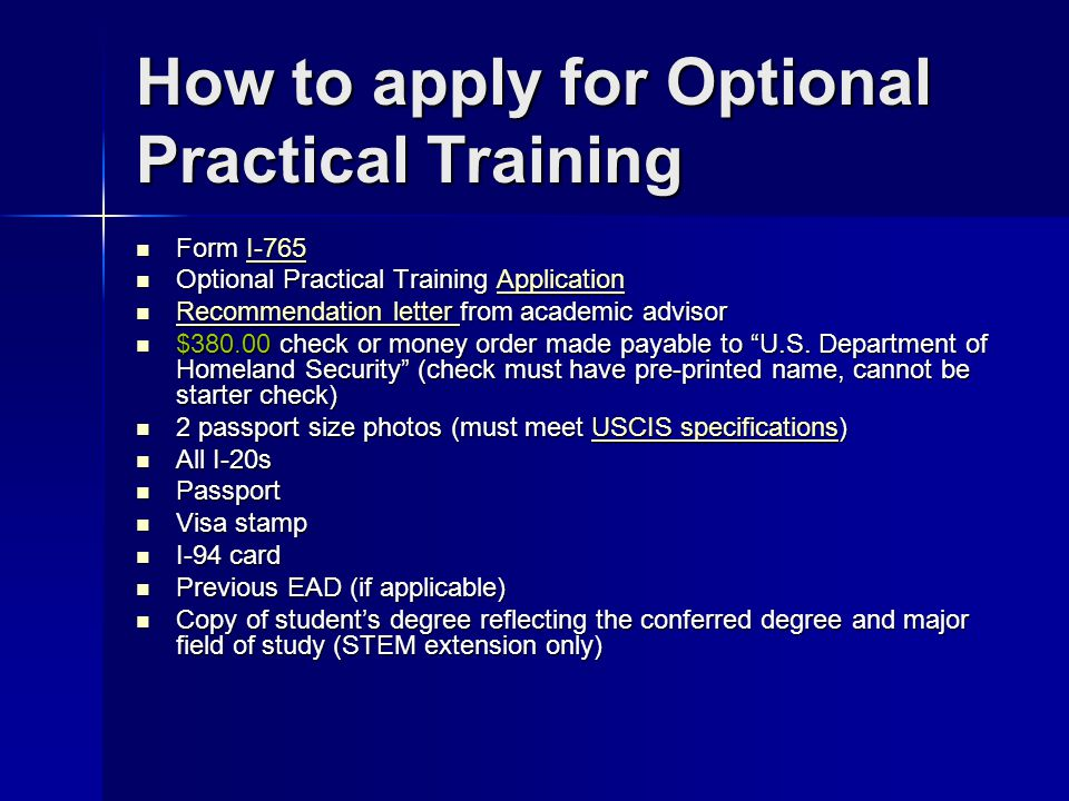 How to apply for Optional Practical Training Form I-765 Form I-765I-765 Optional Practical Training Application Optional Practical Training Applicatio