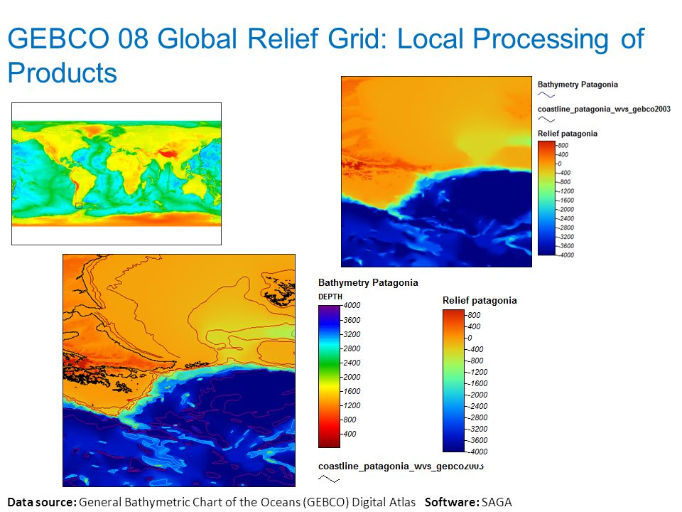 GEBCO 08 Global Relief Grid: Local Processing of Products Data source: General Bathymetric Chart of the Oceans (GEBCO) Digital Atlas Software: SAGA