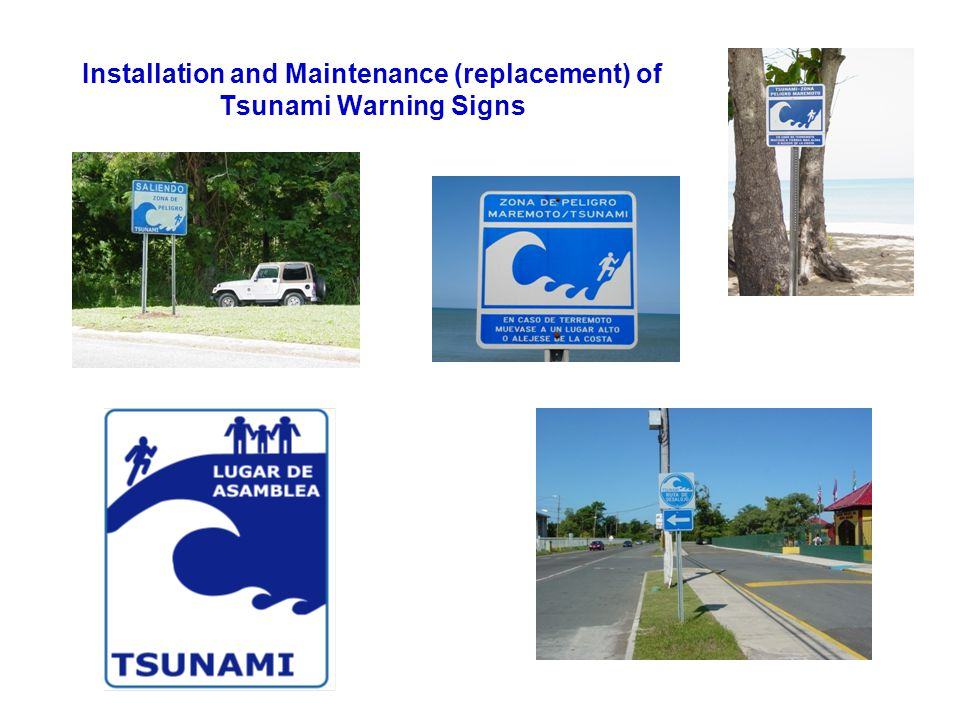 Installation and Maintenance (replacement) of Tsunami Warning Signs