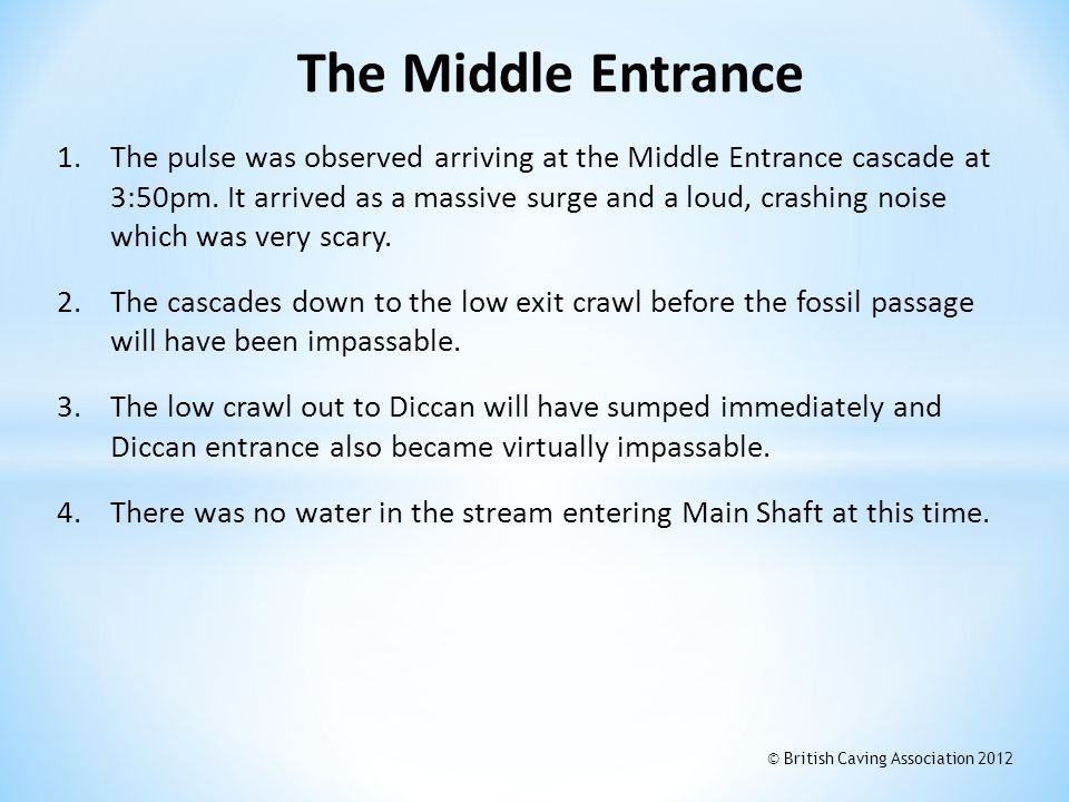 1.The pulse was observed arriving at the Middle Entrance cascade at 3:50pm. It arrived as a massive surge and a loud, crashing noise which was very sc