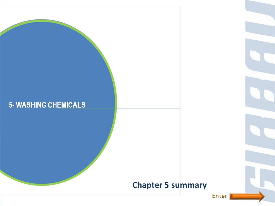5- WASHING CHEMICALS Chapter 5 summary Enter
