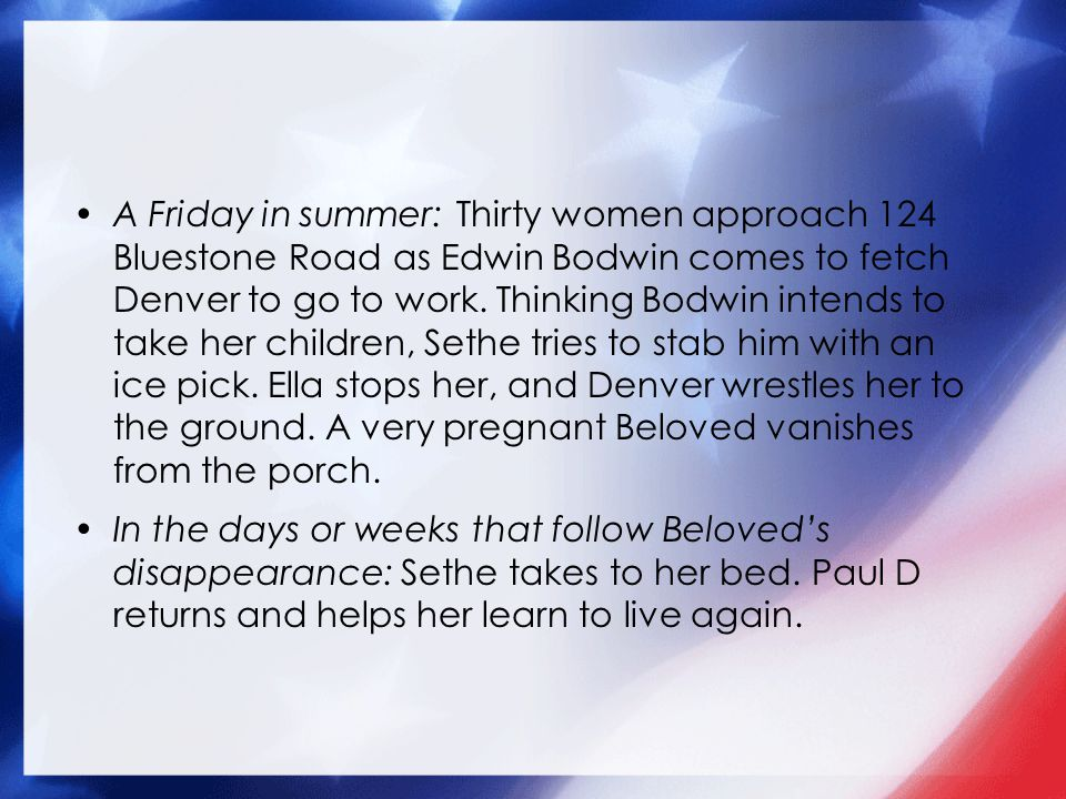 A Friday in summer: Thirty women approach 124 Bluestone Road as Edwin Bodwin comes to fetch Denver to go to work.