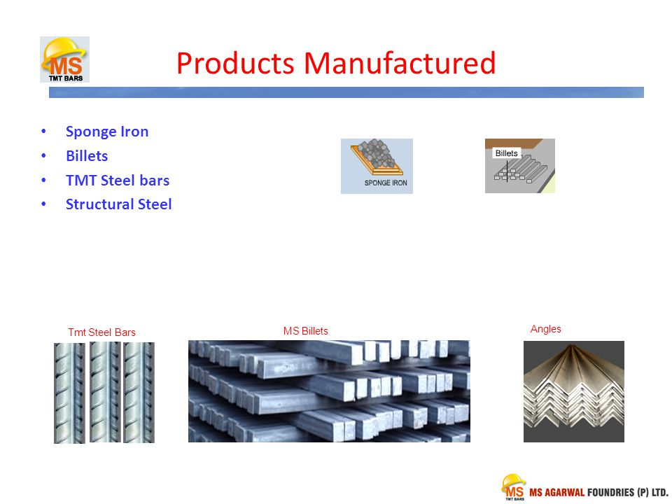 Products Manufactured Sponge Iron Billets TMT Steel bars Structural Steel MS Billets Tmt Steel Bars Angles