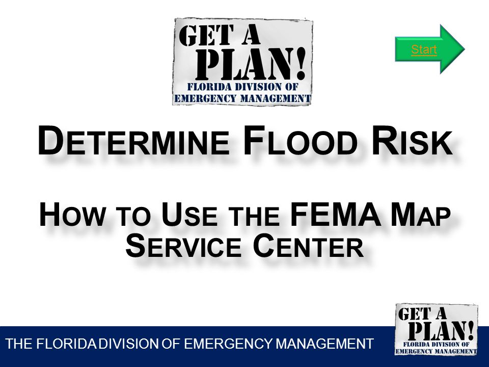 THE FLORIDA DIVISION OF EMERGENCY MANAGEMENT O VERVIEW Would you like to know whether a property is located in a Special Flood Hazard Area.