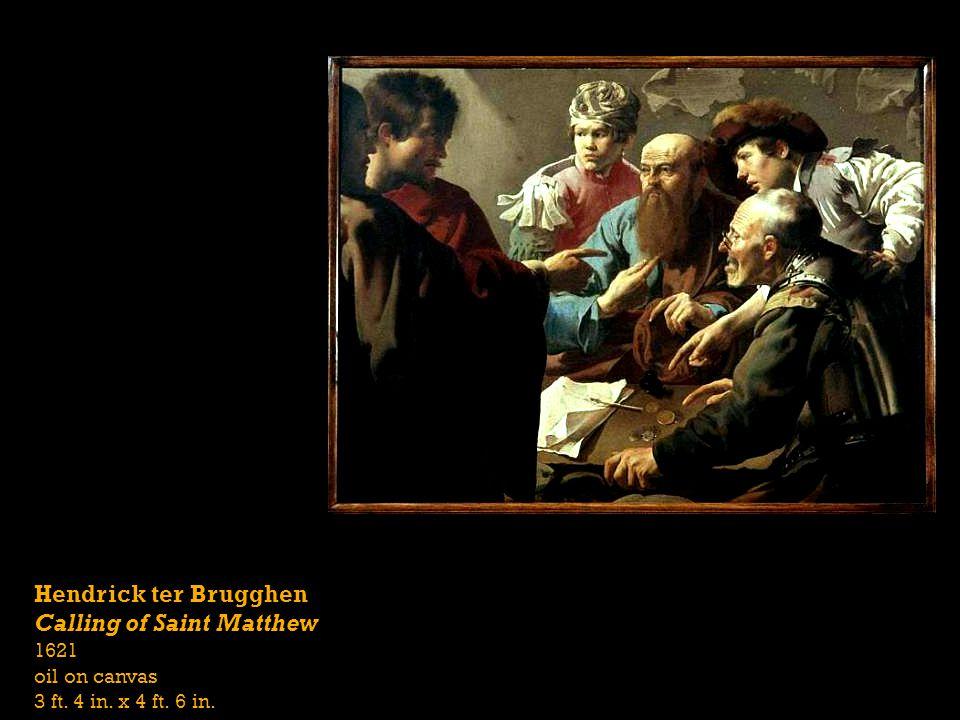 Hendrick ter Brugghen Calling of Saint Matthew 1621 oil on canvas 3 ft. 4 in. x 4 ft. 6 in.