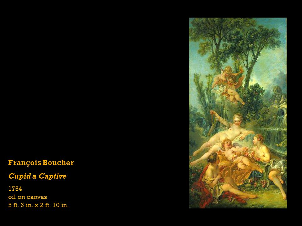 François Boucher Cupid a Captive 1754 oil on canvas 5 ft. 6 in. x 2 ft. 10 in.