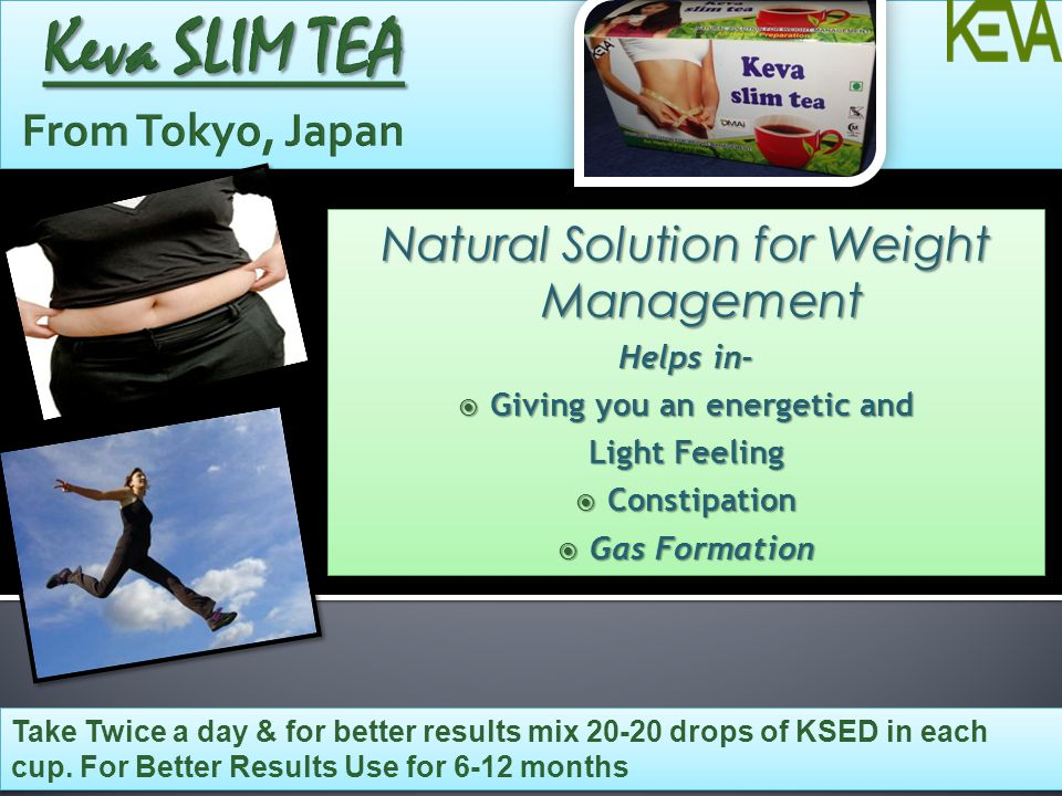 Take Twice a day & for better results mix 20-20 drops of KSED in each cup. For Better Results Use for 6-12 months Natural Solution for Weight Manageme