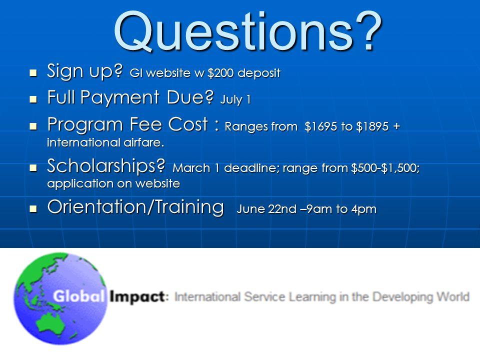 Sign up. GI website w $200 deposit Sign up. GI website w $200 deposit Full Payment Due.