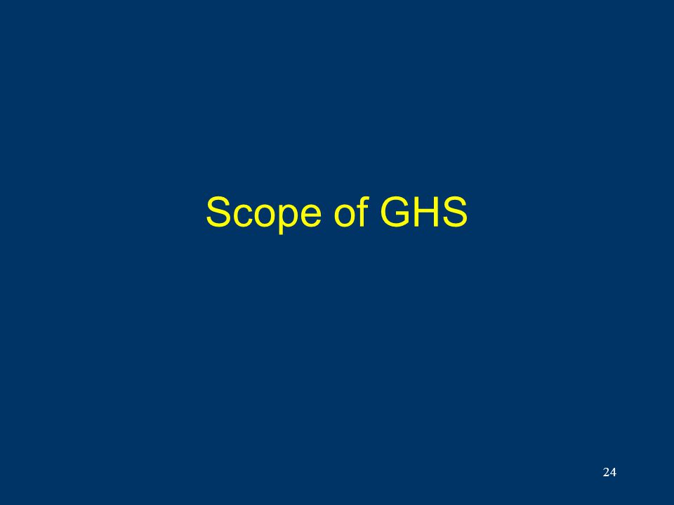 24 Scope of GHS