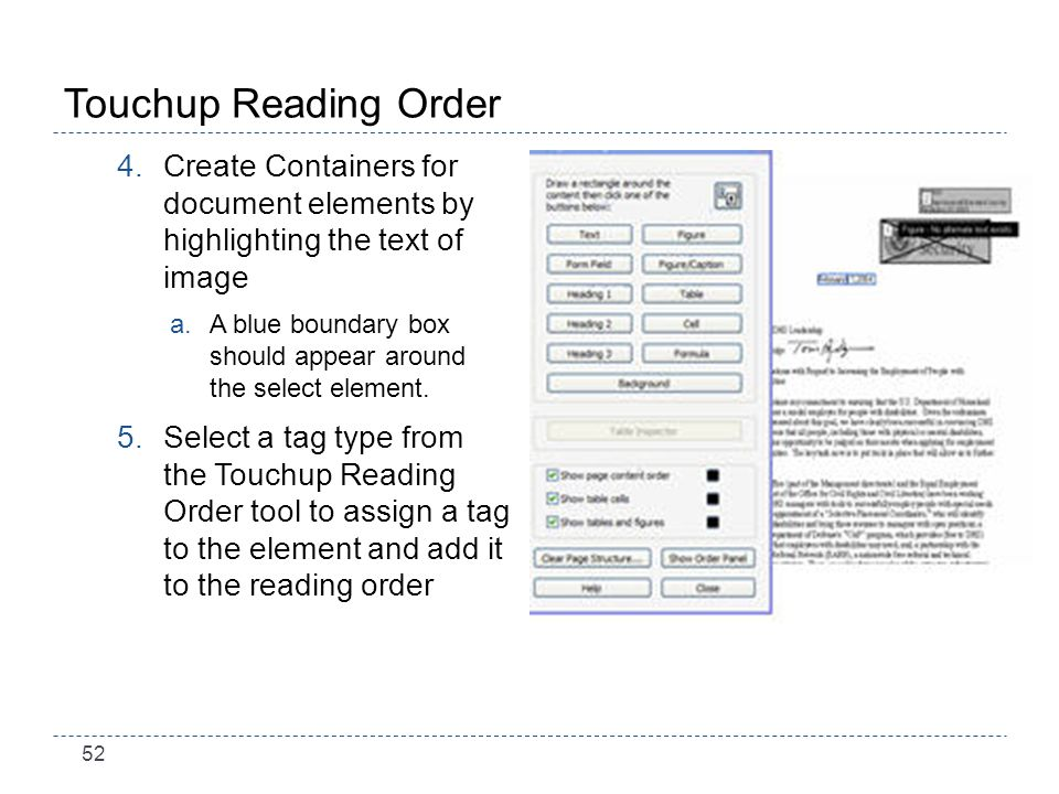 52 Touchup Reading Order 4.Create Containers for document elements by highlighting the text of image a.A blue boundary box should appear around the select element.