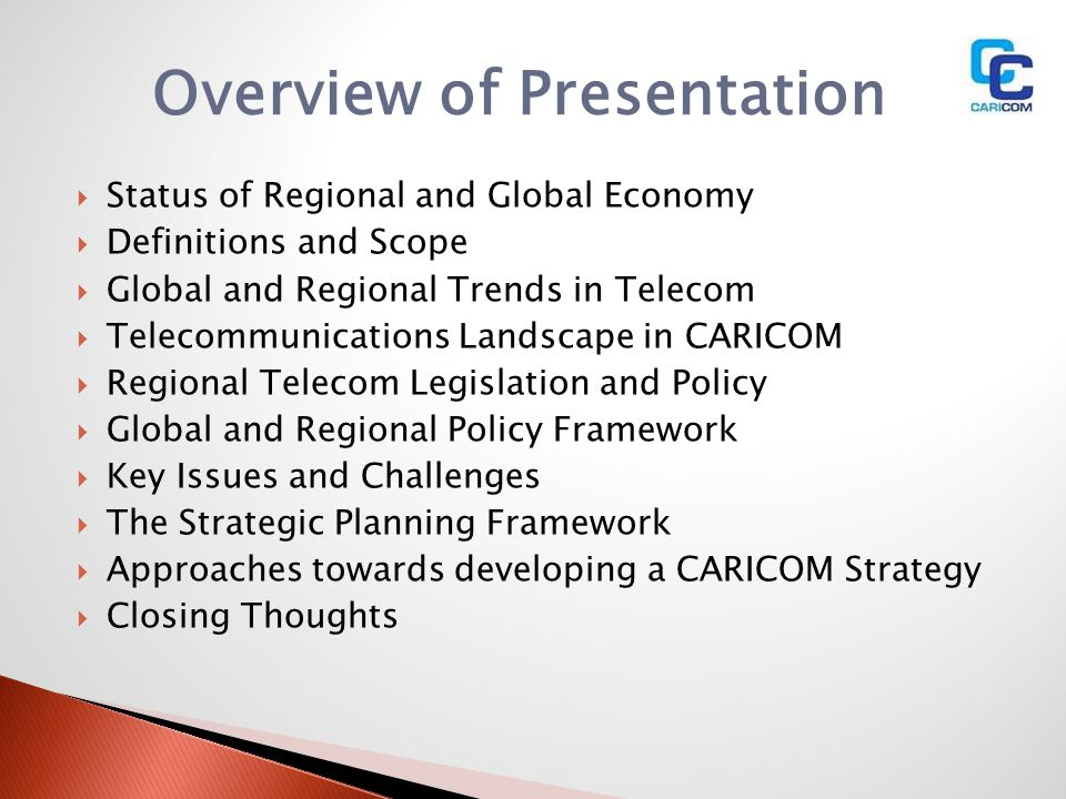 Overview of Presentation Status of Regional and Global Economy Definitions and Scope Global and Regional Trends in Telecom Telecommunications Landscap
