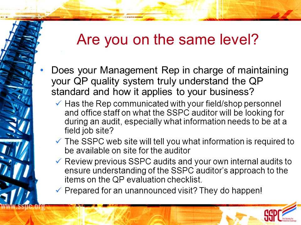 Are you on the same level? Does your Management Rep in charge of maintaining your QP quality system truly understand the QP standard and how it applie